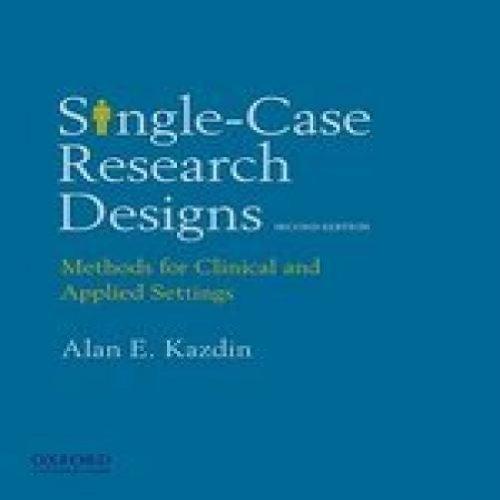Single-Case Research Designs Second Edition