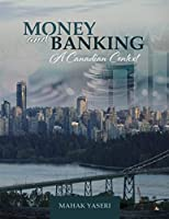Money and Banking: a Canadian Context