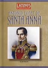 Antonio Lopez de Santa Anna (Latinos in American History)