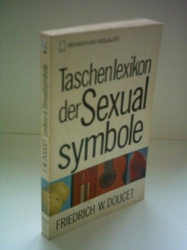Friedrich W. Doucet: Taschenlexikon der Sexualsymbole