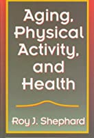 Aging, Physical Activity, and Health