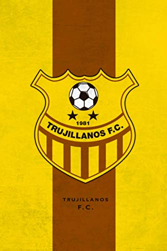 Trujillanos Fútbol Club: Trujillanos FC Notebook / Football Club / Journal / Diary Gift, 110 Blank Pages, 6x9 inches, Matte Finish Cover