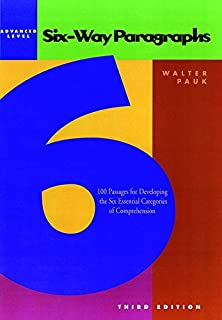 Six-Way Paragraphs 100 Passages for Developing the Six Essential Categories of Comprehension