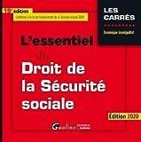 L'essentiel du droit de la securité sociale - Conforme à la loi de financement de la sécurite sociale