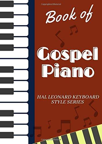 Book of Gospel Piano: Hal Leonard Keyboard Style Series