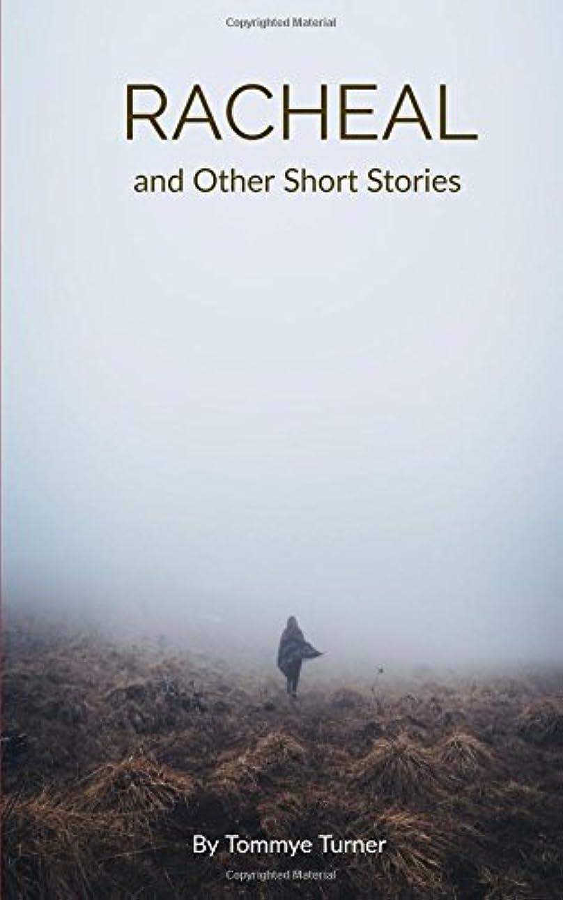 大工ぜいたくマリンRacheal and Other Short Stories