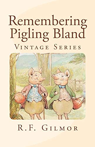 Remembering Pigling Bland (Illustrated): Vintage Series (English Edition)