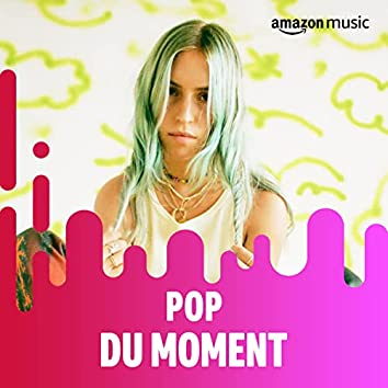 Pop du Moment