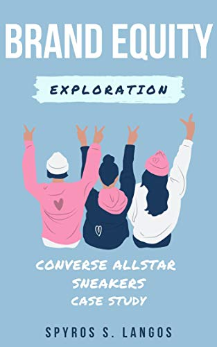 Exploring Brand Equity : Converse Allstars Case Study