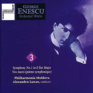 George Enescu: Orchestral Works, Vol. 3