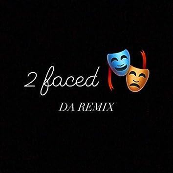 2 Faced (Remix)