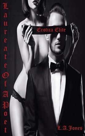 Erotica Elite Laureate Of A Poet