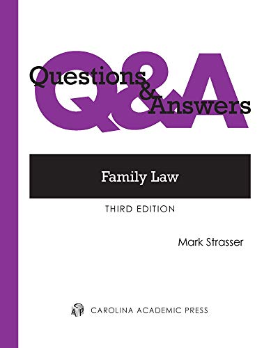 Compare Textbook Prices for Family Law: Multiple-choice and Short-answer Questions and Answers Questions & Answers 3 Edition ISBN 9781531009489 by Strasser, Mark