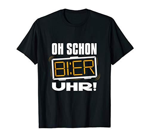 Oh schon Bier Uhr T-Shirt