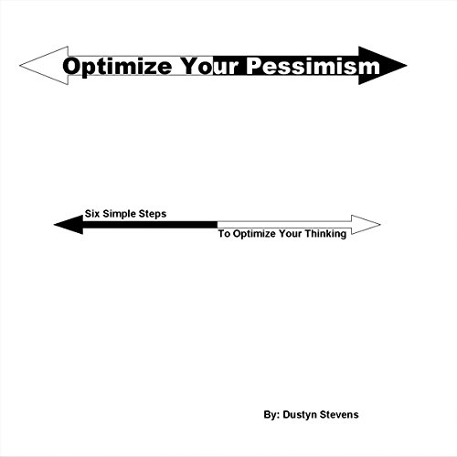 Optimize Your Pessimism audiobook cover art