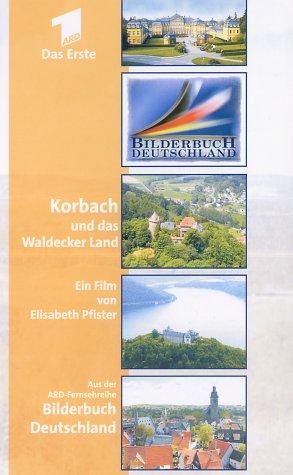 Bilderbuch Deutschland - Korbach und das Waldecker Land [VHS]