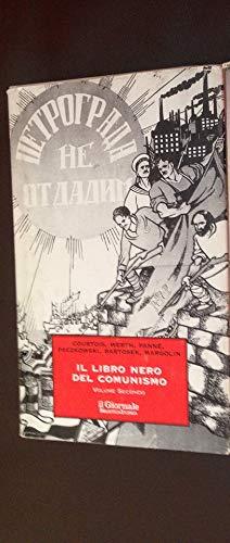 Il libro nero del comunismo: 2. Il giornale. Biblioteca storica.