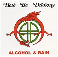 Alcohol & Rain