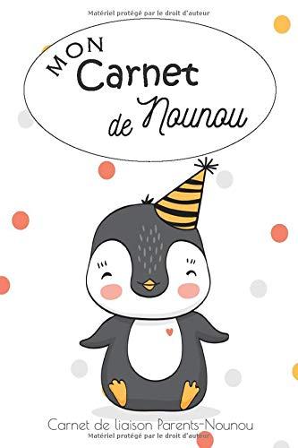 Mon Carnet de Nounou - Carnet de liaison Parents - Nounou: Journal de bord de bébé | Facilite la communication entre les parents et la nounou : outil ... 107 pages pour de nombreux jours de suivi.