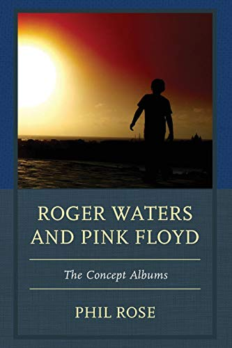 Compare Textbook Prices for Roger Waters and Pink Floyd: The Concept Albums The Fairleigh Dickinson University Press Series in Communication Studies Reprint Edition ISBN 9781611477627 by Rose, Phil