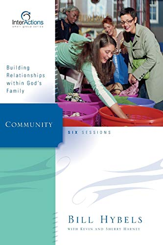 Download Community: Building Relationships Within God's Family (Interactions) 0310265916