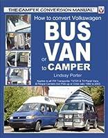 How to Convert Volkswagen Bus or Van to Camper