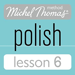 Michel Thomas Beginner Polish Lesson 6                   By:                                                                                                                                 Jolanta Cecula                               Narrated by:                                                                                                                                 Jolanta Cecula                      Length: 1 hr and 2 mins     5 ratings     Overall 4.8
