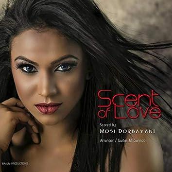 Scent of Love (feat. M. Garrido)