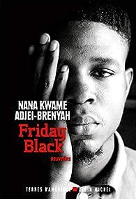 Friday Black par Adjei-Brenyah