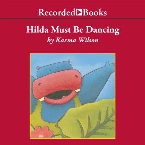 Hilda Must Be Dancing audiobook cover art