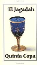 El Jagadah Quinta Copa (Spanish Edition)