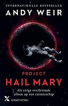 Project Hail Mary van [Andy Weir, Frank van der Knoop]