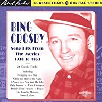 1930-1953 Song Hits From the Movies by Bing Crosby