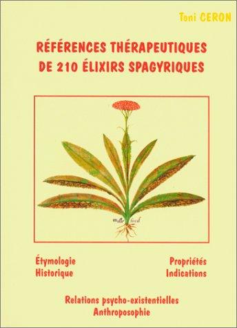 Références thérapeutiques de 210 élixirs spagyriques