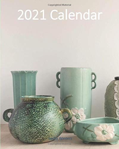 Green Depression Glass Planner 2021: Beautiful Jade Green Glass Vase Cover Image | Complete 2021 Calendar and Planner for Art and Antique Lovers | 8x11 Size | At-a-Glance
