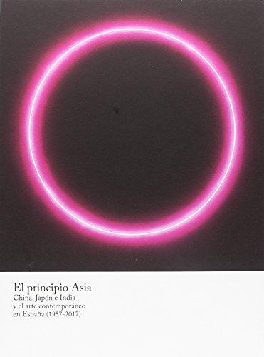 El principio Asia: China, Japón e India y el arte contemporáneo en España (1957-2017)