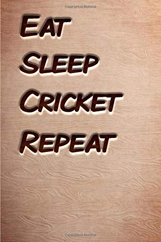 Eat sleep Cricket Repeat: woodworking books notebook&Journal Cricket Lovers /WoodCarver Mallet Woodwork CricketGift ,(Vintage Wood Designs , Old ... Diary, Composition Book), Lined Journal