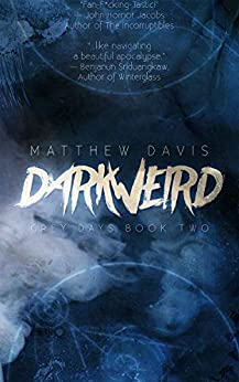Darkweird (Grey Days Book 2) by [Matthew Davis]