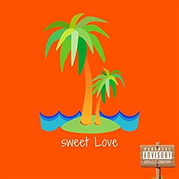 Sweet Love (feat. Rebels)