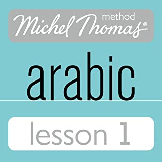 Michel Thomas Beginner Arabic, Lesson 1 audiobook cover art