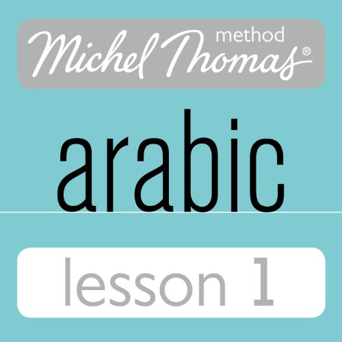 Michel Thomas Beginner Arabic, Lesson 1 audiobook cover art