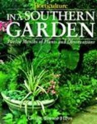 In A Southern Garden: Twelve Months of Plants and Observatio: Twelve Months of Plants and Observations