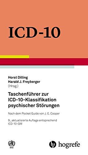 Taschenführer zur ICD–10–Klassifikation psychischer Störungen: Mit Glossar und Diagnostischen Kriterien sowie Referenztabellen ICD–10 vs. ICD–9 und ICD–10 vs. DSM–IV–TR