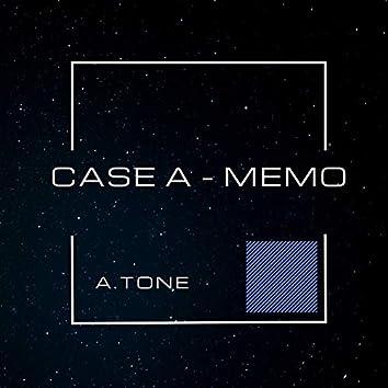 Case A / Memo