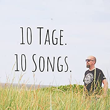 10 Tage, 10 Songs