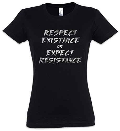 Urban Backwoods Respect EXISTANCE OR Expect Resistance Mujer Girlie Women T-Shirt – Vegetariano Human Rights Revolution Anonymous Social Punk Anarchy Tamaños XS – 2XL