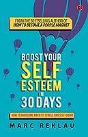 BOOST YOUR SELF ESTEEM IN 30 DAYS-PB