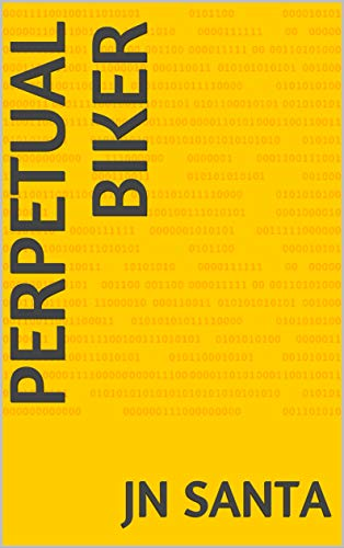 perpetual biker (Surplus oxygen O2) (English Edition)