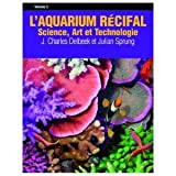 L AQUARIUM RECIFAL Volume 3