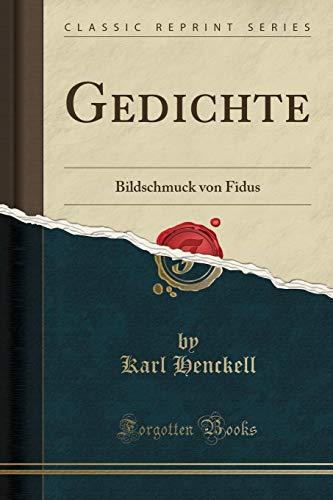 Gedichte: Bildschmuck von Fidus (Classic Reprint)